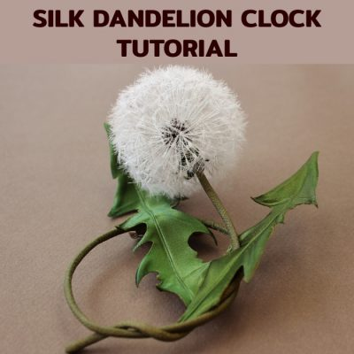 silk dandelion clock tutorial cover