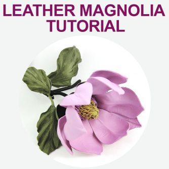 Leather Magnolia Tutorial