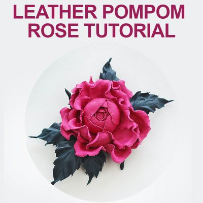 Leather Pompom Rose Tutorial