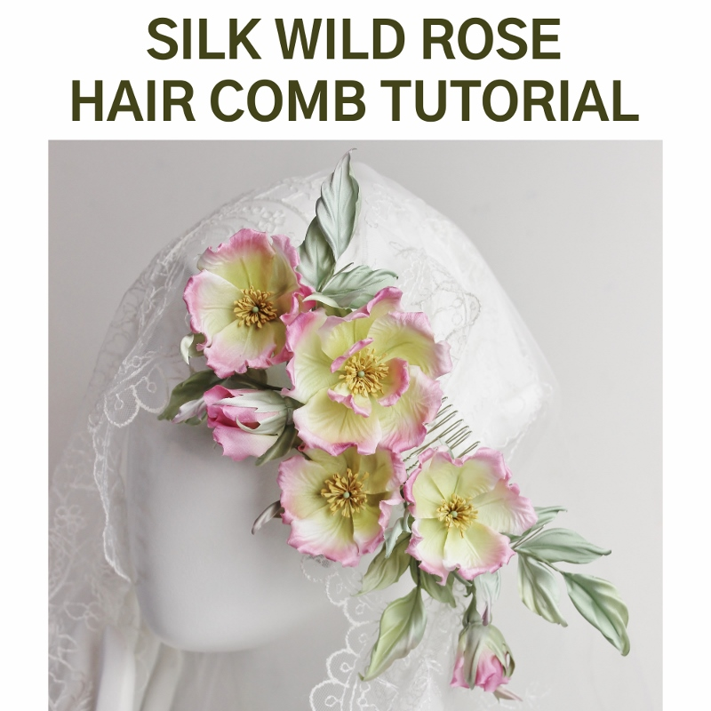 SILK WILD ROSE tutorial